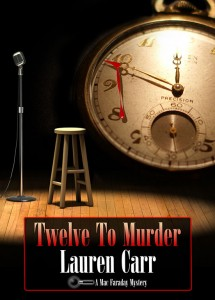 Twelve To Murder by Lauren Carr