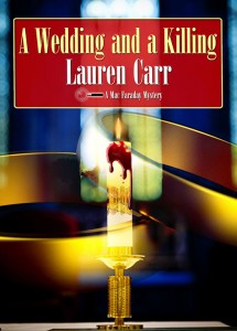 A Wedding and a Killing by Lauren Carr