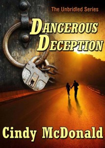 Dangerous Deception by Cindy McDonald