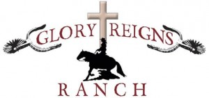Glory Reigns Ranch