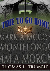 Time To Go Home by Thomas L. Trumble